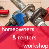 Homeowners/Renters Workshop