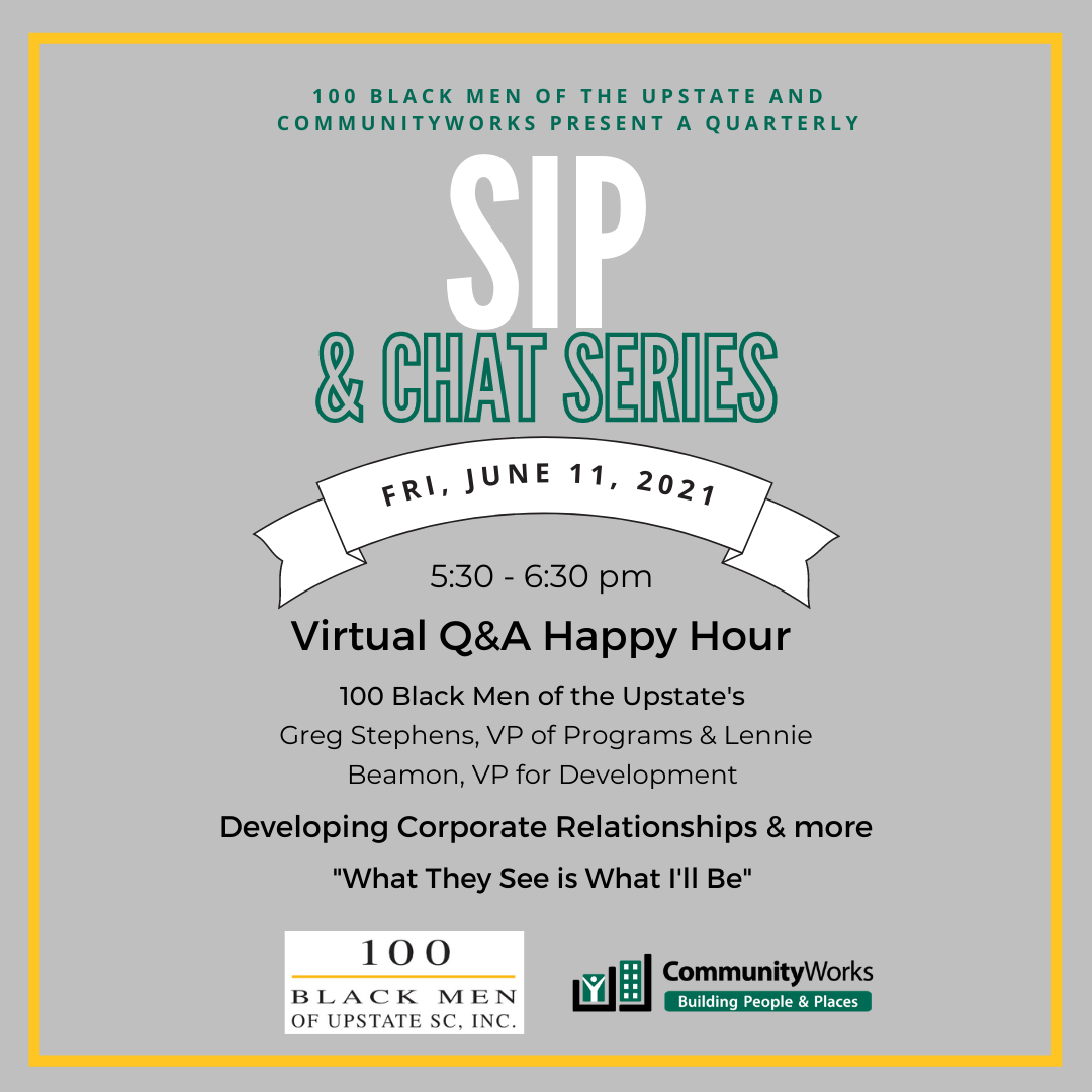 SIP & CHAT with 100 Black Men of the Upstate